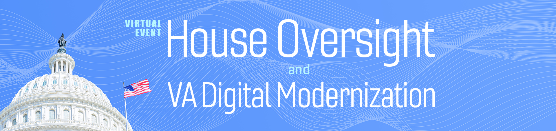 House Oversight and VA Digital Modernization Desktop Banner