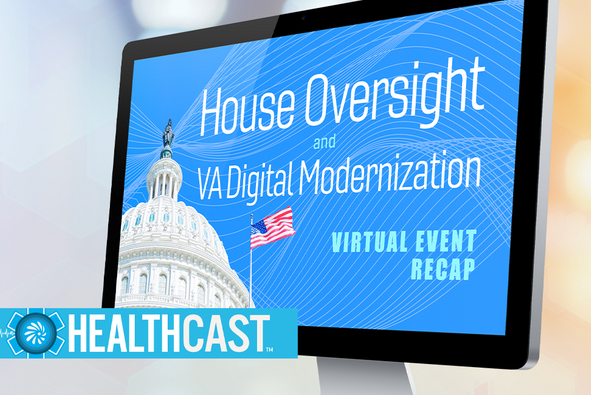 Listen: House, VA Leaders Highlight Digital Modernization