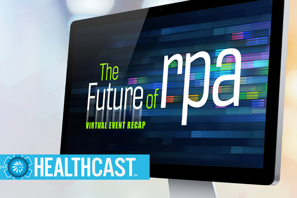 Listen: Applying Lessons in RPA to Health Care Challenges